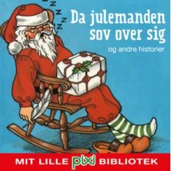 Pixi - Da julemanden sov over sig