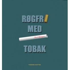 Røgfri med tobak