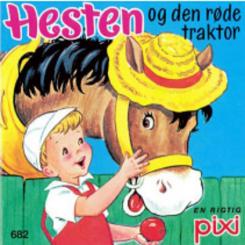 Pixi - Hesten og den røde traktor