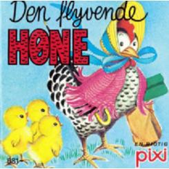 Pixi - Den flyvende høne