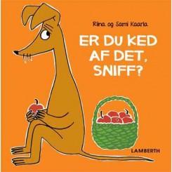 Er du ked af det Sniff?