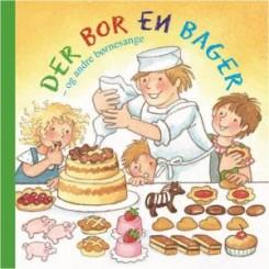 Der bor en bager - og andre børnesange