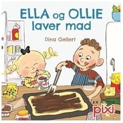 Pixi-serie 130 - Ella og Ollie laver mad