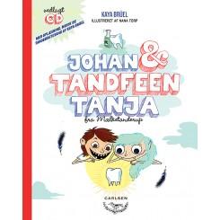 Johan & Tandfeen Tanja fra Mælketanderup - inkl. CD