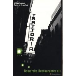 Romerske restauranter III