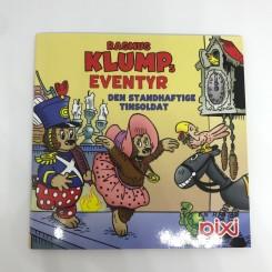 Pixi-serie 132 - Rasmus Klumps Eventyr: Den standhaftige tinsoldat