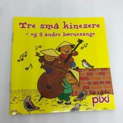 Pixi-serie 117 - Tre små kinesere - og 5 andre børnesange
