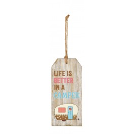 Skilt 'Life is better in a camper'