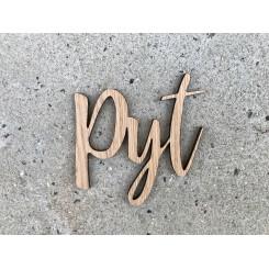 Træ skilt - PYT
