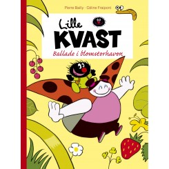 Lille Kvast - Ballade i blomsterhaven