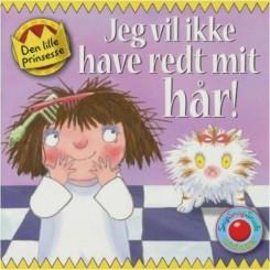 Minibog - Jeg vil ikke have redt mit hår