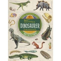 Børnenes aktivitetsbog om dinosaurer og andre forhistoriske dyr