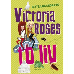 Victoria Roses to liv