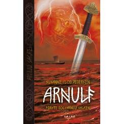 Arnulf - Arnulf sagaen bind 1