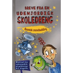 Breve fra en underjordisk skoledreng - Kosmisk cremebudding
