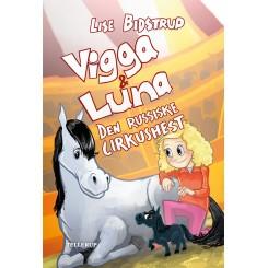 Vigga & Luna 2: Den russiske cirkushest