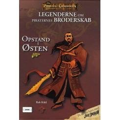 Legenderne om Piraternes Broderskab 2 - Opstand i Østen