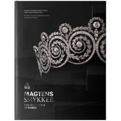Magtens smykker - Kongelige og prægtige smykker fortæller magtens historie igennem 750 år