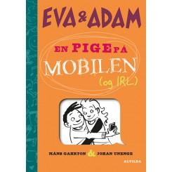 Eva og Adam 2: En pige på mobilen (og IRL)