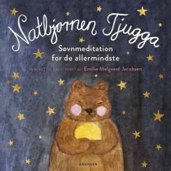 Natbjørnen Tjugga - Søvnmeditation for de allermindste, papbog