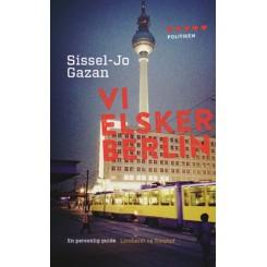 Vi elsker Berlin - en personlig guide