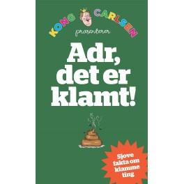 Kong Carlsen - Adr, det er klamt!
