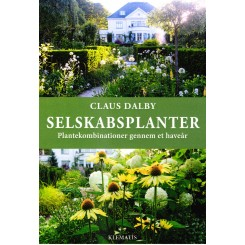 Selskabsplanter - Plantekombinationer gennem et haveår