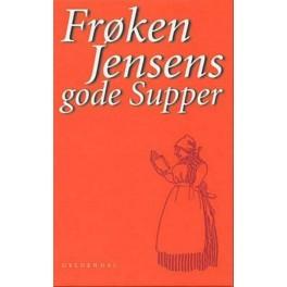 Frøken Jensens gode supper