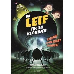 Fortællinger om Leif - Da Leif fik en klonhær