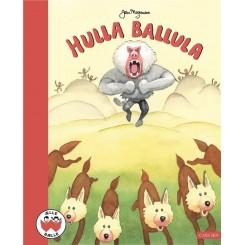 Ælle bælle: Hulla Ballula