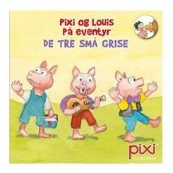 Pixi-serie 135 - Pixi og Louis på eventyr - De tre små grise