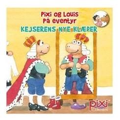 Pixi-serie 135 - Pixi og Louis på eventyr - Kejserens nye klæder