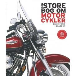 Den store bog om motorcykler - en historie i billeder