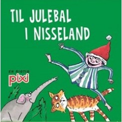 Pixi-serie 113 - Julesange - Til julebal i nisseland