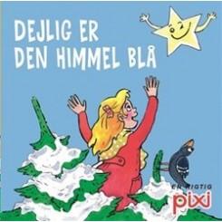 Pixi-serie 113 - Julesange - Dejlig er den himmel blå