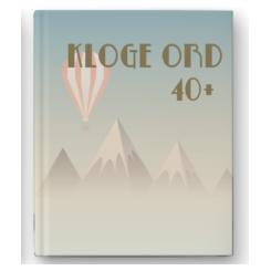 Citatbog: Kloge ord 40 +