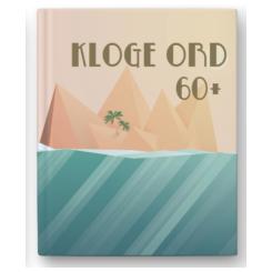 Citatbog: Kloge ord 60 +