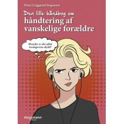 Den lille håndbog om håndtering af vanskelige forældre