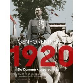 Genforeningen 1920 - Da Danmark blev samlet