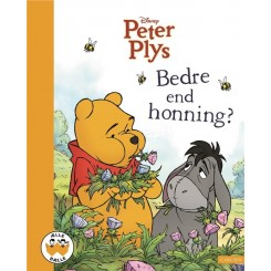 Peter Plys - Bedre end honning?