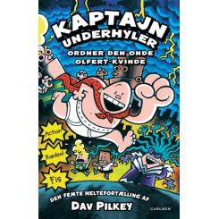 Kaptajn Underhyler (5) - Kaptajn Underhyler ordner den onde Olfert-kvinde