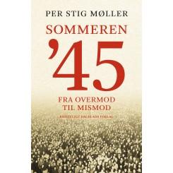 Sommeren '45 - Fra overmod til mismod
