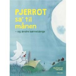 Pjerrot sa' til månen og andre børnesange