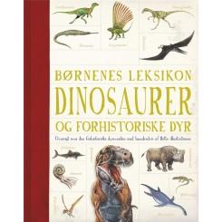 Børnenes leksikon dinosaurer og andre forhistoriske dyr