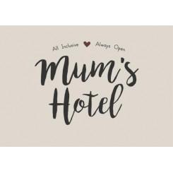 Metalskilt Mum's Hotel