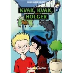 Kvak, kvak, Holger