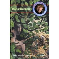 Mika i Urskoven 3: Mika på sporet