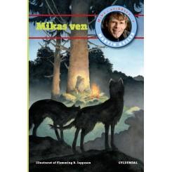 Mika i Urskoven 3: Mikas ven