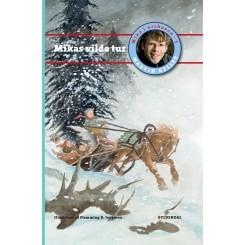 Mika i Urskoven 3: Mikas vilde tur