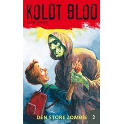 Koldt blod 3: Den store zombie